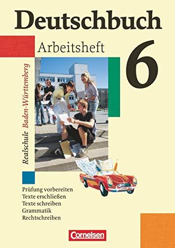 9783464603475: Deutschbuch - Realschule Baden-W�rttemberg 6: 10. Schuljahr - Arbeitsheft mit L�sungen