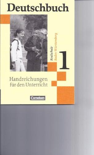 9783464603499: Deutschbuch Realschule Baden Würtemberg Handreichungen für den Unterricht 1 (5. Klasse)