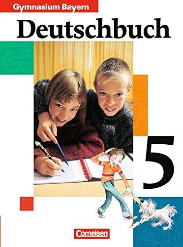 9783464603512: Deutschbuch 5. Schülerbuch. Bayern. Gymnasium. Neue Rechtschreibung: Sprach- und Lesebuch