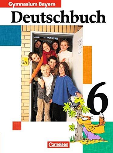 9783464603529: Deutschbuch 6. Schülerbuch. Bayern. Gymnasium. RSR 2006: Sprach- und Lesebuch