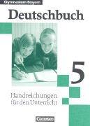 9783464603635: Gymnasium Bayern Deutschbuch 5, Handreichungen für den Unterricht
