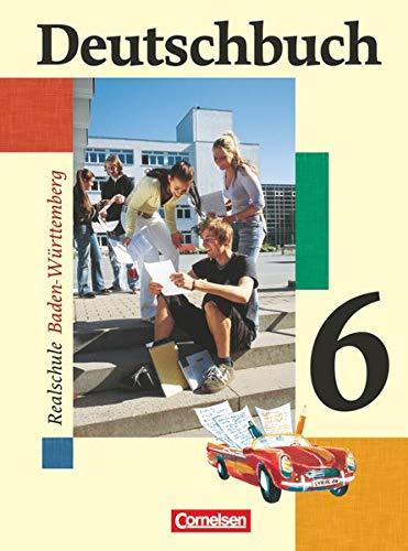 9783464603727: Deutschbuch 6: 10. Schuljahr Schülerbuch Realschule Baden-Württemberg