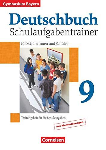 9783464604120: Deutschbuch 9. Jahrgangsstufe. Gymnasium Bayern. Schulaufgabentrainer mit Lösungen