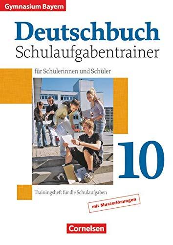 9783464604137: Deutschbuch 10. Jahrgangsstufe. Schulaufgabentrainer mit L�sungen. Gymnasium Bayern mit L�sungen