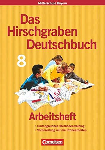 9783464604717: Das Hirschgraben Sprachbuch. 8. Schuljahr. Arbeitsheft. Hauptschule Bayern