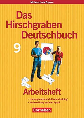 9783464604724: Das Hirschgraben Deutschbuch. 9. Schuljahr. Arbeitsheft. Hauptschule Bayern