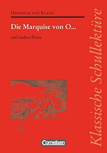 Klassische Schullektüre: Die Marquise von O. und: Heinrich von Kleist