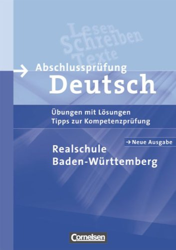 abschlussprüfung realschule baden württemberg 2019 deutsch