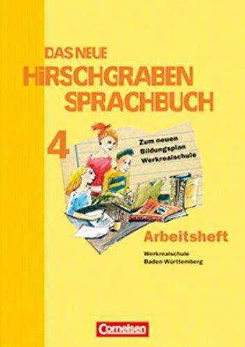 neue Hirschgraben Sprachbuch 4 HS BW neue Arb. Werk-RS/Lös. - Doll, Annegret; Felber, Martin; Giede, Julia; Kessler, Rolf; Lang, Kathrin; Müller, Silke; Schulz-Hamann, Martina; Schüssele, Bernd