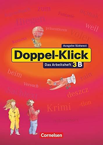 Doppel-Klick 3. Arbeitsheft B mit Lösungen. Neue Rechtschreibung (9783464608289) by [???]
