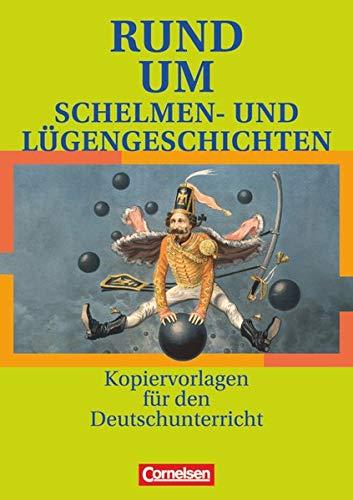 9783464611753: Rund um Schelmen- und Lügengeschichten: Sekundarstufe I. Kopiervorlagen