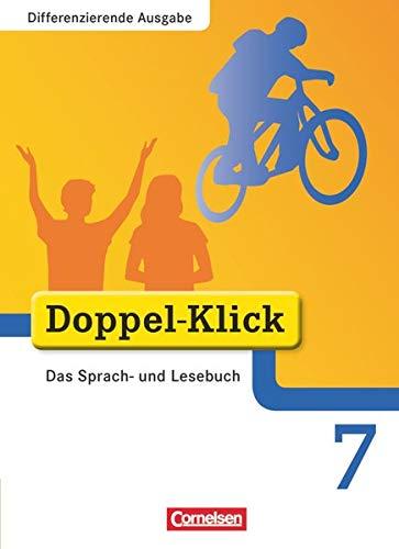 9783464611807: Doppel-Klick - Differenzierende Ausgabe. 7. Schuljahr. Schülerbuch