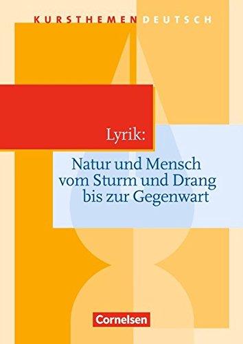 9783464612361: Kursthemen Deutsch. Lyrik: Natur und Mensch