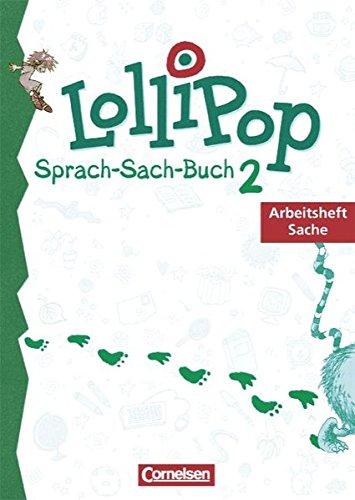 9783464612774: LolliPop Sprach-Sach-Buch A/B 2. Arbeitsheft Sache