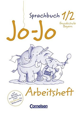 9783464613948: Jo-Jo, Sprachbuch, Ausgabe Grundschule Bayern, neue Rechtschreibung, 1./2. Jahrgangsstufe