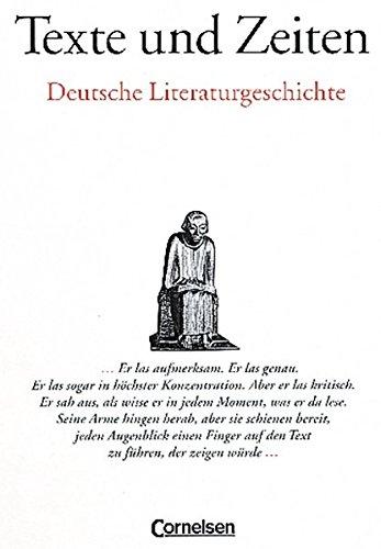 Texte und Zeiten. Deutsche Literaturgeschichte. (Lernmaterialien): Kl?ckner, Klaus
