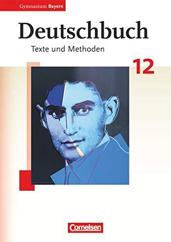 Deutschbuch - Oberstufe - Gymnasium Bayern: 12.: Finkenzeller, Kurt, Baum,