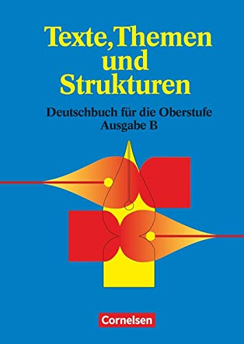 9783464630990: Texte, Themen und Strukturen. Schülerbuch. Neubearbeitung.