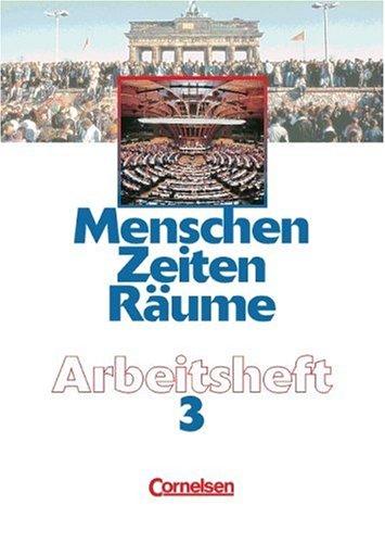 9783464640364: Menschen, Zeiten, R�ume, Arbeitshefte f�r alle Ausgaben, Bd.3
