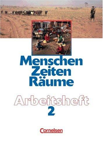9783464640494: Menschen, Zeiten, Räume, Arbeitshefte für alle Ausgaben, Bd.2, Für das 9./10. Schuljahr