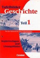 9783464641651: Tafelbilder Geschichte Teil 1 - Von der Steinzeit bis zum Frühmittelalter - Kopiervorlagen und Lösungsblätter
