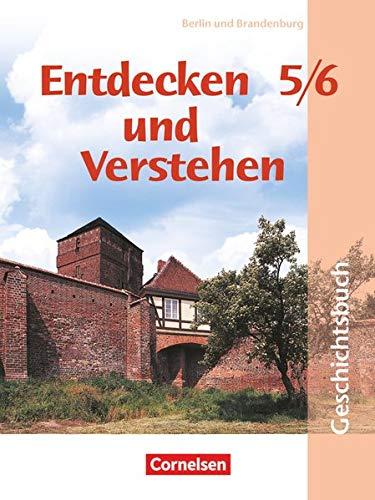 9783464641859: Entdecken und Verstehen 5/6. Schülerbuch. Berlin, Brandenburg. Neuausgabe 2004: Geschichtsbuch für Grundschulen