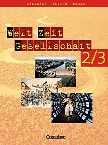 9783464643747: Welt Zeit Gesellschaft - Menschen Zeiten Räume 2/3. Schülerbuch. Hauptschule Baden-Württemberg