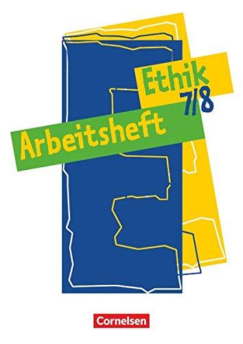 9783464647004: Ethik 7./8. Arbeitsheft