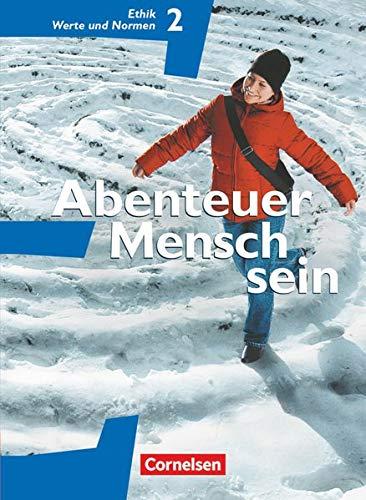 9783464647042: Abenteuer Mensch sein. Ethik/LER/Werte und Normen 7. / 8. Westliche Bundesländer