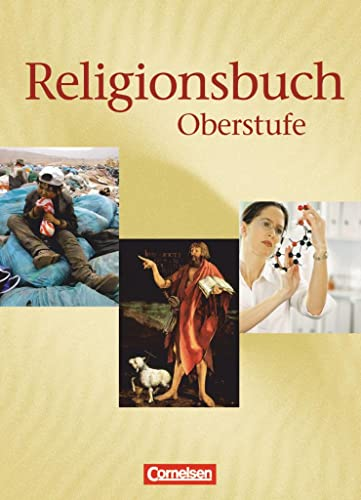 9783464647158: Religionsbuch 11/13. Schülerbuch: Unterrichtswerk für den evangelischen Religionsunterricht