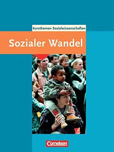 9783464653005: Kurshefte Sozialwissenschaften. Gesellschaftsstrukturen und sozialer Wandel