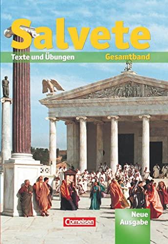 9783464654491: Salvete 1 und 2. Neue Ausgabe. Schülerbuch: Lektion 1-45. Texte und Übungen