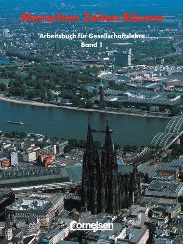 Menschen, Zeiten, Räume, Arbeitsbuch für Gesellschaftslehre, Neubearb., Bd.1, 5. und 6. Schuljahr (9783464660041) by Beddies, Heiner; Berger, Thomas; Müller, Karl-Heinz