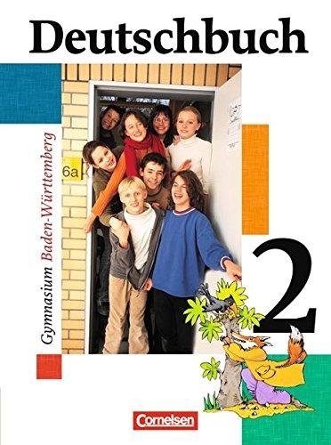 9783464680131: Deutschbuch 2. 6. Schuljahr. Schülerbuch. Baden-Württemberg. Gymnasium. Neue Rechtschreibung: Sprach- und Lesebuch. 6. Schuljahr