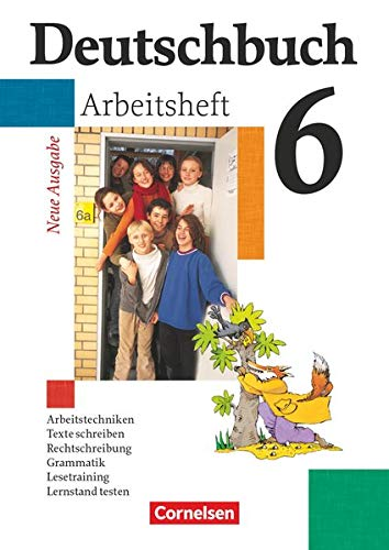 9783464680629: Deutschbuch 6. Arbeitsheft. Erweiterte Ausgabe. Neubearbeitung. Neue Rechtschreibung