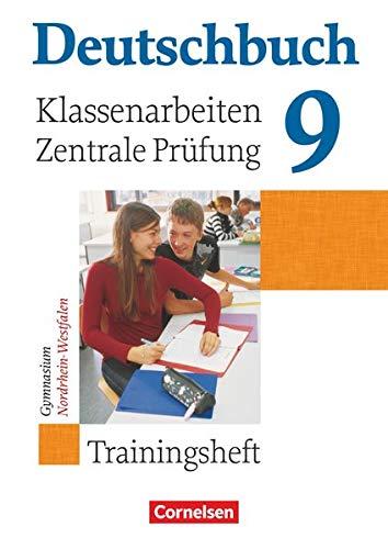 9783464680957: Deutschbuch 9. Schuljahr. Klassenarbeiten und zentrale Prüfung. Gymnasium Nordrhein-Westfalen: Trainingsheft mit Lösungen