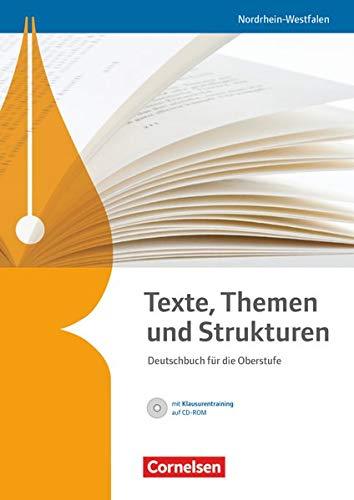 9783464681121: Texte, Themen und Strukturen. Sch�lerbuch mit Klausurentraining auf CD-ROM. Nordrhein-Westfalen
