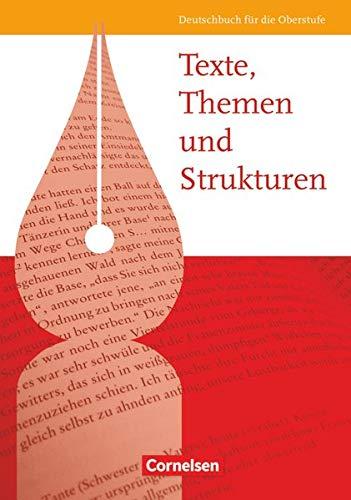 9783464690826: Texte, Themen und Strukturen - Allgemeine Ausgabe: Texte, Themen und Strukturen. Schülerbuch. Allgemeine Ausgabe