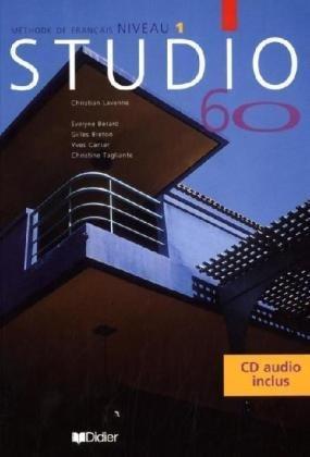 9783464698648: Studio 60. Niveau 1. Kursteilnehmerbuch mit CD. Methode de francais. (Lernmaterialien)