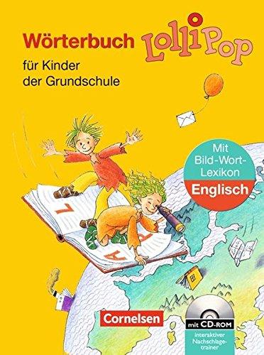9783464800584: LolliPop Wörterbuch. Bild-Wort-Lexikon Englisch. Neubearbeitung. Mit CD-ROM