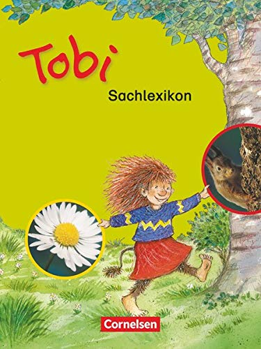 9783464801314: Tobi-Fibel, Leselehrgang und Lesetexte, Neubearbeitung, neue Rechtschreibung, Sachunterrichtslexikon