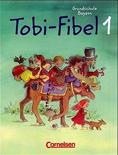 9783464801406: Tobi-Fibel 1/2. Bayern: Leselehrgang und Lesetexte