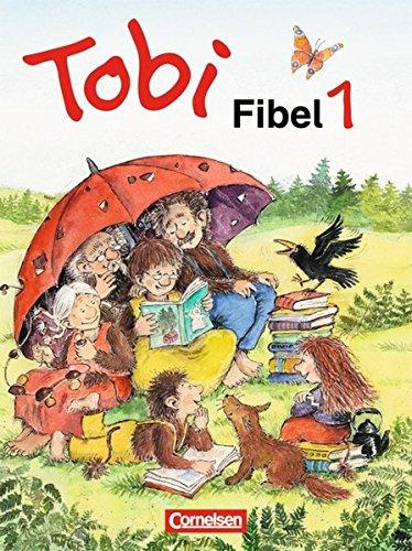 9783464801451: Tobi-Fibel: Leselehrgang Und Lesetexte Neubearbeitung (German Edition)