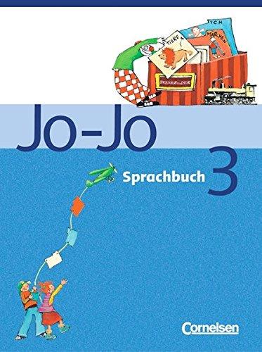 9783464804018: Jo-Jo Sprachbuch - Ausgabe C - Neubearbeitung: Jo-Jo Sprachbuch 3 C. Schulerbuch. Neubearbeitung: Lehrplane Berlin, Brandenburg, Mecklenburg-Vorpommern, Sachsen, Sachsen-Anhalt, Thuringen