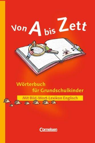 9783464804261: Von A bis Zett. Wörterbuch für Grundschulkinder.