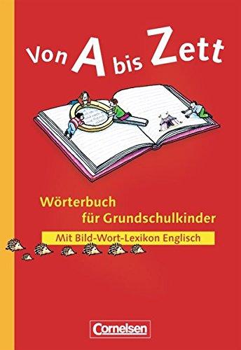 9783464804278: Von A bis Zett. Wörterbuch für Grundschulkinder.