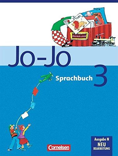 9783464804711: Jo-Jo Sprachbuch 3. Schülerbuch. Allgemeine Ausgabe. Neubearbeitung. Niedersachsen