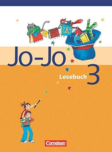 9783464807118: Jo-Jo Lesebuch 3. Neubearbeitung. Schülerbuch: Lehrpläne Berlin, Brandenburg, Mecklenburg-Vorpommern, Sachsen, Sachsen-Anhalt, Thüringen