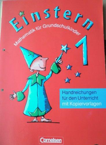 9783464849545: Einstern 1 Mathematik für Grundschulkinder, Handreichungen für den Unterricht mit Kopiervorlagen