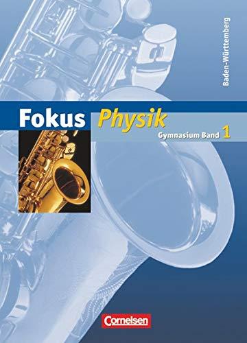 9783464852811: Fokus Physik 1. Schülerbuch. Baden-Württemberg